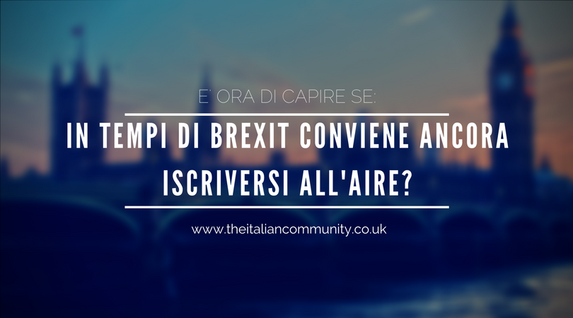Iscrizione AIRE Londra e UK: cos'è e come funziona dopo Brexit? | 2019