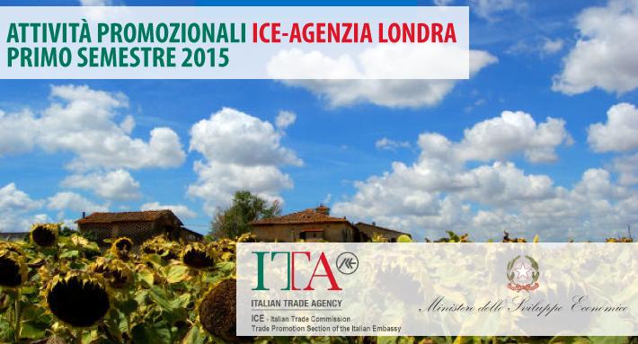 ICE - Agenzia Londra - Attività promozionali primo semestre 2015